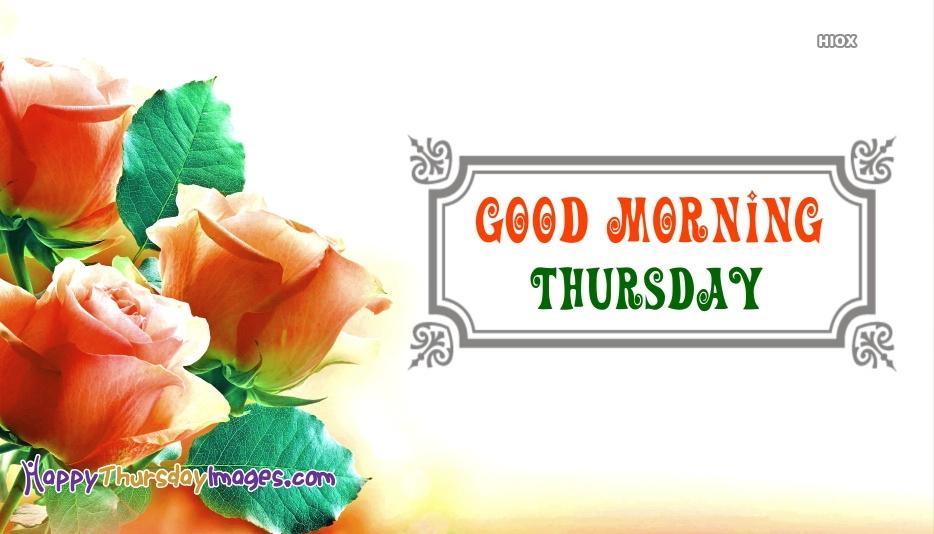 Good Thursday Morning Images