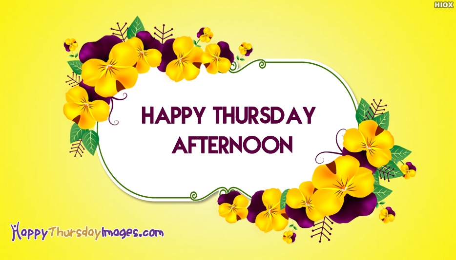 Happy Thursday Images for Afternoon