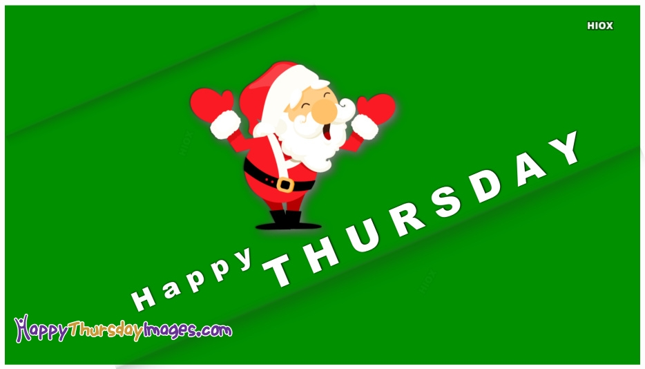 Happy Thursday Images for Santa
