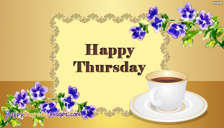Happy Thursday Coffee - Happy Thursday Images with Coffee