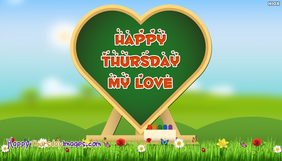 Happy Thursday My Love - Happy Thursday Images for Lover
