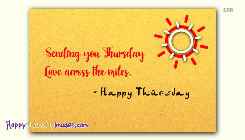 Sending You Thursday Love Across The Miles