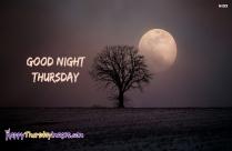 Good Night Thursday!