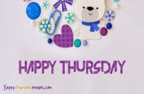 Happy Thursday My Friend