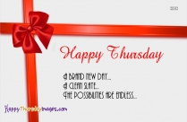 Good Morning Happy Thursday Make The Most Of This Day!