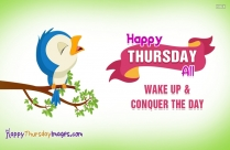 Happy Thursday All. Wake Up And