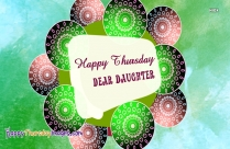 Happy Thursday Daughter