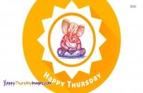 Happy Thursday With God