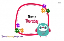Thirsty Thursday Images