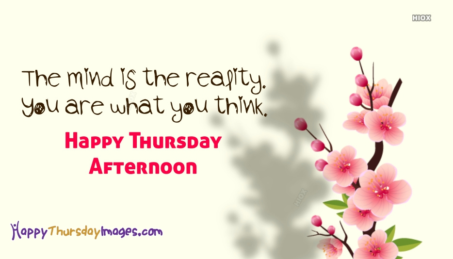 Good Afternoon Thursday Quotes